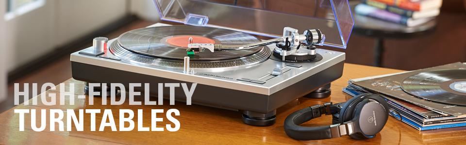 Hi-Fidelity Turntables